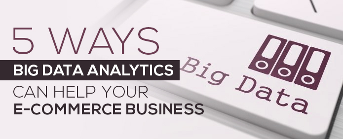 big-data-analytics-help-ecommerce-business