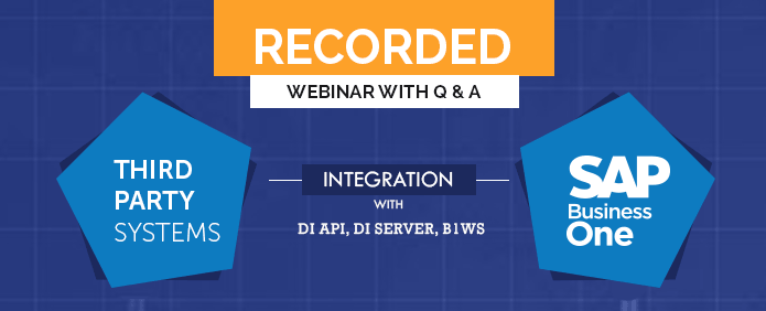 Webinar- Connect Third Party Systems with SAP B1 - DI API, DI Server
