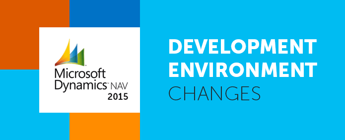MS-Dynamics-NAV-2015-Development-Environment-Changes