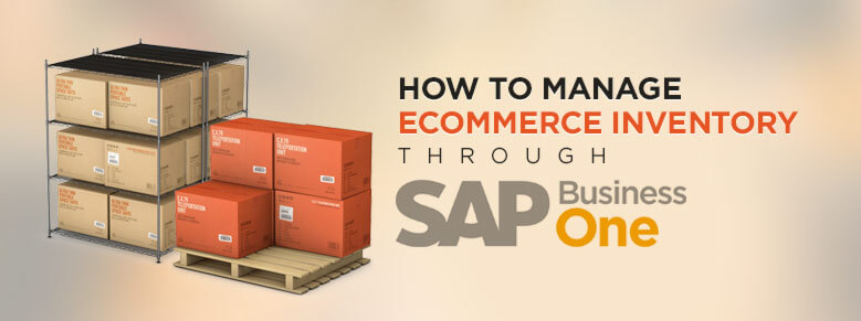 Manage eCommerce Product Inventory through SAP Business One