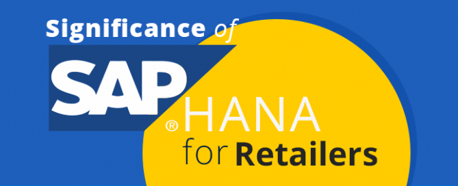 Significance of SAP HANA for Retailers