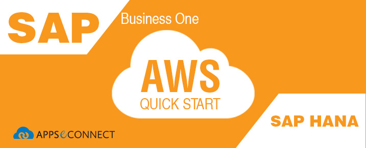 New AWS Quick Start – SAP Business One, version for SAP HANA