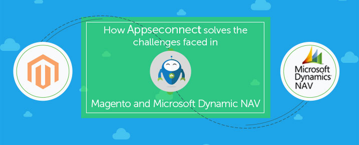 How APPSeCONNECT solves the challenges faced in Magento and Microsoft Dynamic NAV