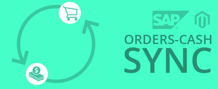 Order to Cash Sync between SAP and Magento
