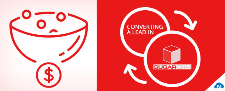 How To Convert A Lead In Sugar CRM