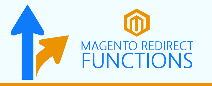 Magento Redirect Functions