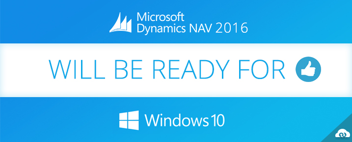 NAV 2016 Will be ready for Windows 10