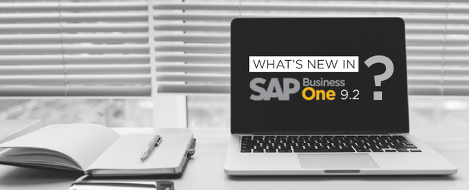 What's new in SAP Business One 9.2 ?