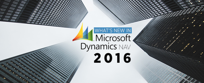 What's New in Microsoft Dynamics NAV 2016