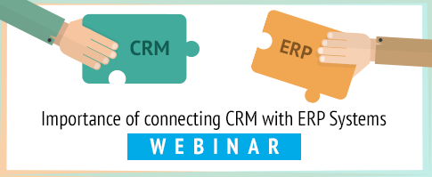 Importance of connecting CRM with ERP Systems