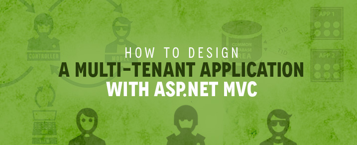 How to design a Multi-tenant application with ASP.NET MVD