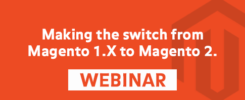 Making the switch from Magento 1.X to Magento 2