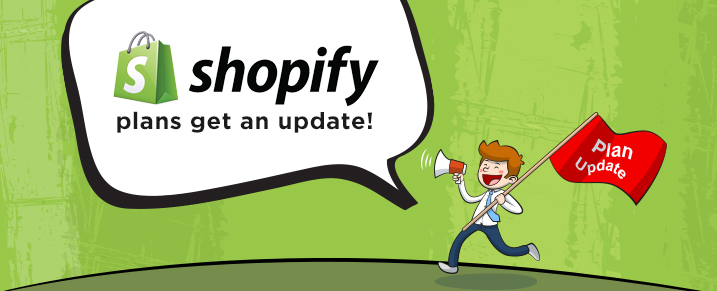 Shopify plans get an update!