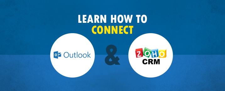 Learn how to connect Outlook to Zoho CRM