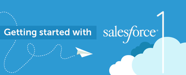 Getting started with Salesforce 1