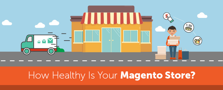 How Healthy Is Your Magento Store