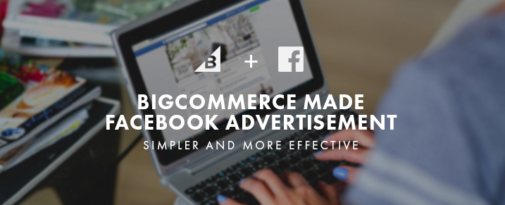 BigCommerce Facebook Advertisements