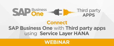 Connect SAP Business One with third party apps using Service Layer (HANA)