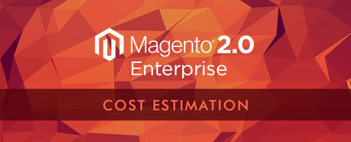 magento 2 enterprise cost estimation