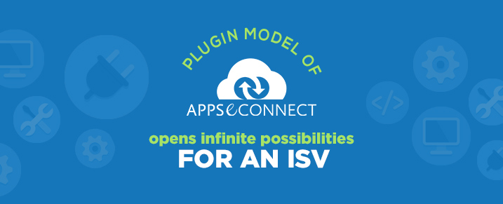 plugin-model-of-appseconnect-opens-infinite-possibilities-for-an-isv