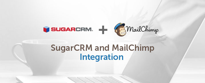 Sugarcrm Mailchimp Integration