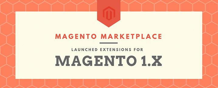 magento-marketplace-launched-extensions-for-magento-1x