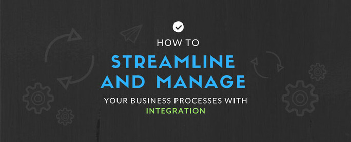 how-to-streamline-and-manage-your-business-processes-with-integration