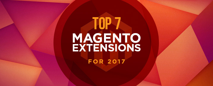 Top-7-Magento-Extensions-for-2017