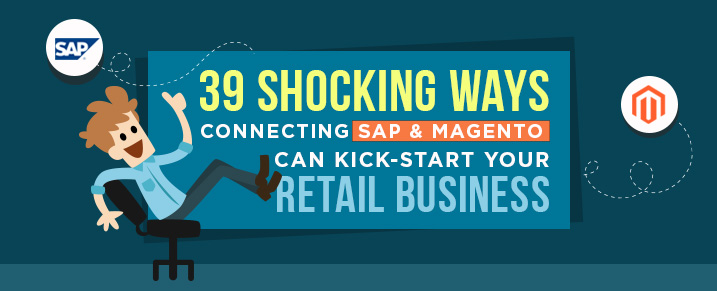 39 Shocking Ways Connecting SAP and Magento